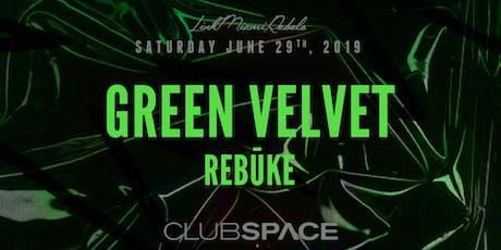 Green Velvet + Rebuke tickets