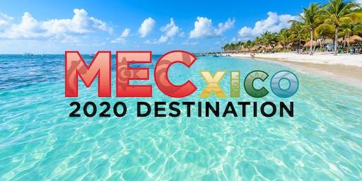 MECxico - 2020 Destination