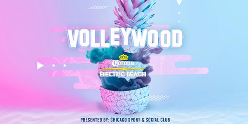 Volleywood Featuring Corona Electric Beach