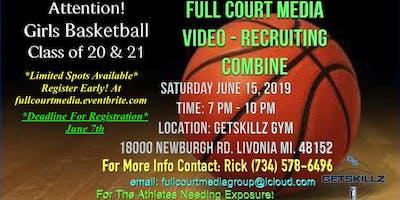 Full Court Media/ Girls Basketball Video Recruiting Combine