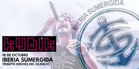 Iberia Sumergida :: Tributo Héroes del Silencio :: VITORIA - Sala Kubik entradas