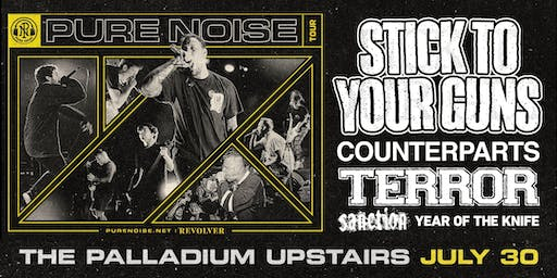 STICK TO YOUR GUNS: PURE NOISE TOUR