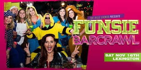 Funsie Bar Crawl - Lexington November 16th tickets