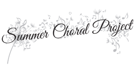 REGISTRATION - Summer Choral Project 2019 tickets