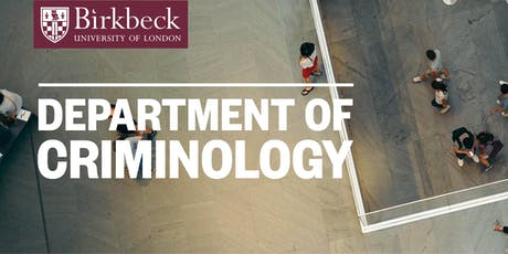 Birkbeck Department of Criminology Alumni Party 2019 tickets