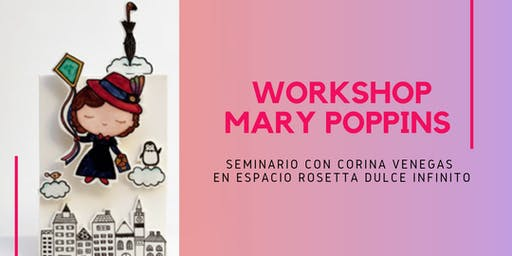 Workshop Mary Poppins con Corina Venegas