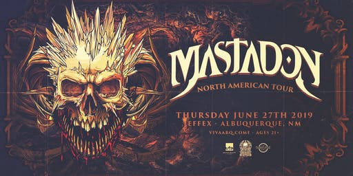 Mastadon: North American Tour (Albuquerque, NM)