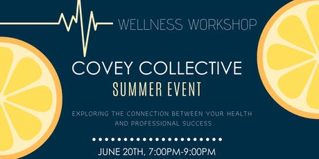 Covey Collective Summer Event tickets