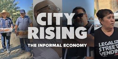 """City Rising: The Informal Economy"" Long Beach Premiere"