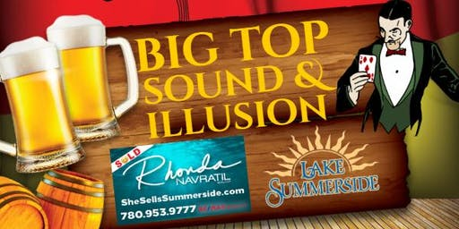 Big Top Sound and Illusion sponsored by Rhonda Navratil