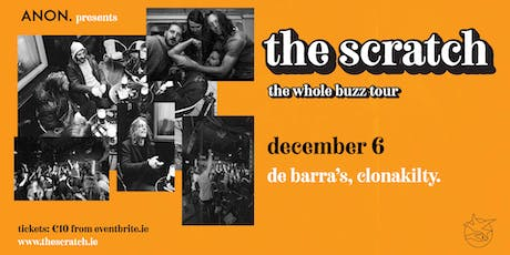 The Scratch [Live in De Barra's] rescheduled tickets