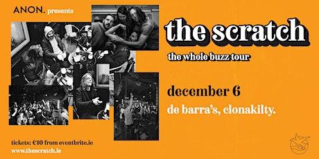 The Scratch [Live in De Barra's] rescheduled tickets