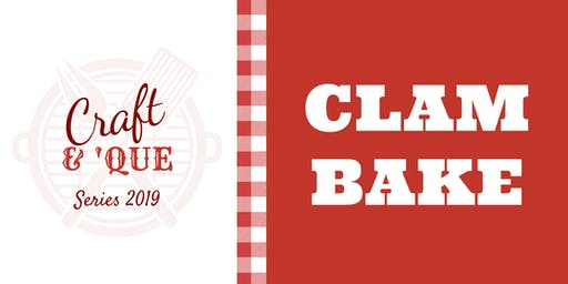 Normandy Farm's Clam Bake   The Craft & 'Que Series