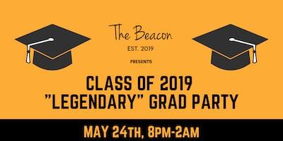 "Class of 2019 ""Legendary"" Graduation Party"