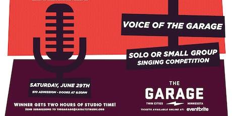 Voice of THE GARAGE tickets
