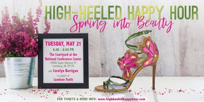 Spring into Beauty with the High-Heeled Happy Hour