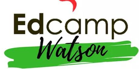Edcamp Watson 2019 tickets