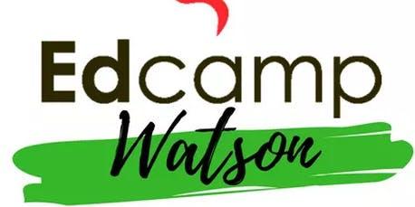 Edcamp Watson 2019