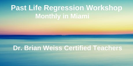 Past Life Regression Workshop by Dr. Brian Weiss Certified Teachers tickets