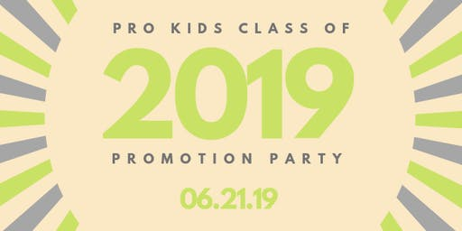 Pro Kids Annual Promotion Party