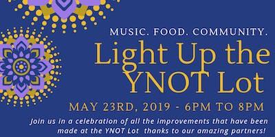 Light the YNOT Lot