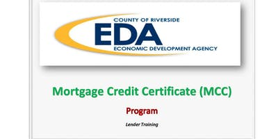 County of Riverside Economic Development Agency MCC Lender Training