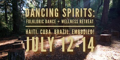 Dancing Spirits: Folkloric Dance + Wellness Retreat in the REDWOODS!