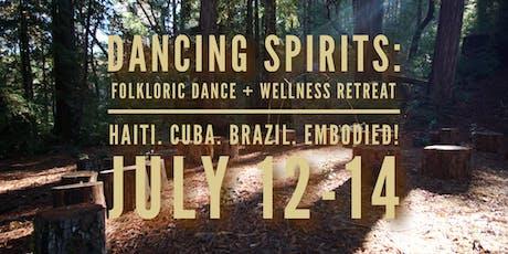 Dancing Spirits: Folkloric Dance + Wellness Retreat in the REDWOODS! tickets