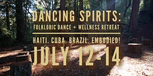 Dancing Spirits: Folkloric Dance + Wellness Retreat in the REDWOODS!