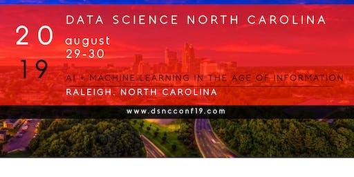 Data Science North Carolina Conference 2019 | #dsncconf19