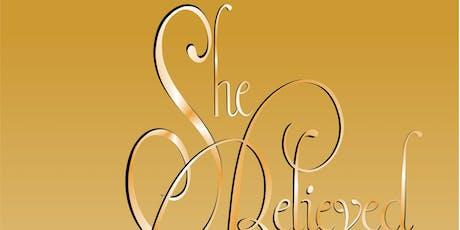 She Believed Volume 3 Book Launch & Empowerment Women Event tickets
