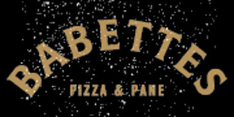 Babette's Artisan Pizza at Oxford Gardens tickets