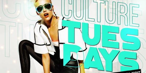 """Culture Tuesdays ""Ladies Night"" Happy Hour & After work party"