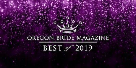 Oregon Bride magazine's Best of Bride 2019 tickets