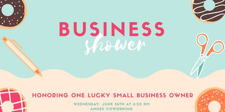 Business Shower tickets