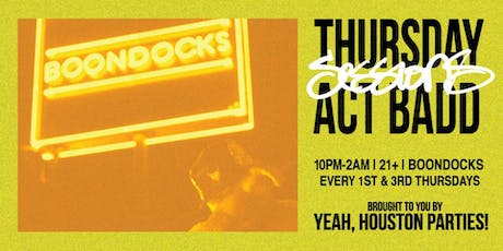 Thursday Sessions w/ ACT BADD (1st & 3rd Thur.) SUMMER EDITION VOL.1 tickets