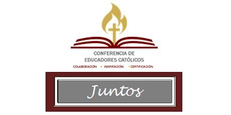 JUNTOS Conferencia de Educadores Católicos 2019 tickets