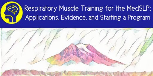 Respiratory Muscle Training for the MedSLP  / by Brooke Richardson