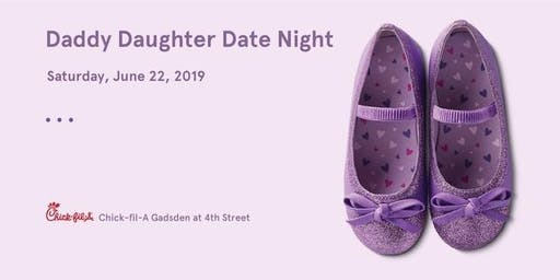 Chick-fil-A Gadsden at 4th Street's Daddy-Daughter Date Night