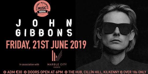 John Gibbons DJ - Kilkenny Midsummers Music Festival