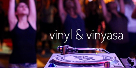 Vinyl & Vinyasa Yoga tickets
