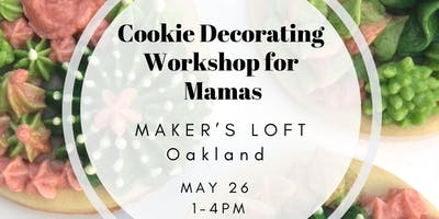 Sol Sis Mamas Time-Out: Cookie Decorating Class for Beginners
