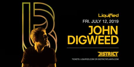 JOHN DIGWEED | District Atlanta tickets