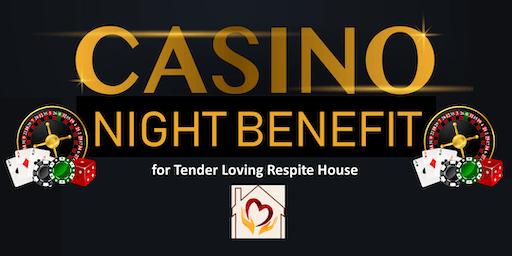 Casino Night benefit for Tender Loving Respite House