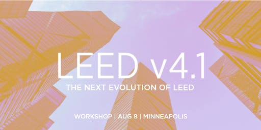 Interactive Workshop on LEED v4.1 BD+C, ID+C and O+M (Minneapolis)