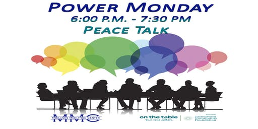 Power Mondays Peace Talks - September 16 Session has been cancelled