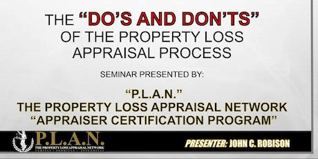 """""""The Do's And Don'ts of The Property Loss Appraisal Process Appraiser Certification Program"""" tickets"""
