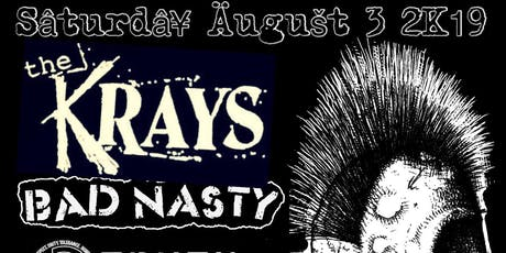 The Krays, Bad Nasty, (A)Truth, Sewer Skrewer  tickets