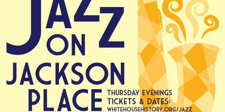 Jazz on Jackson Place: August 8th tickets