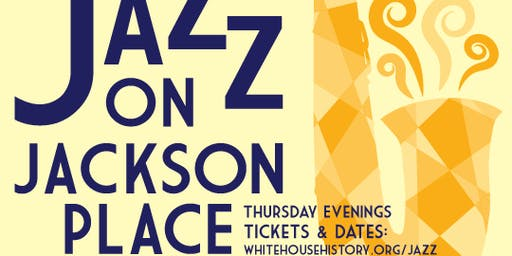 Jazz on Jackson Place: August 8th